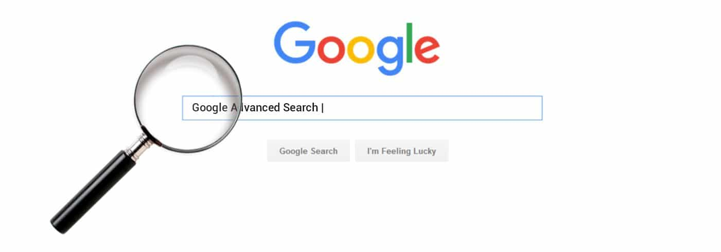 Google Advanced Search An Absolute Guide to Google Advance Search Operators
