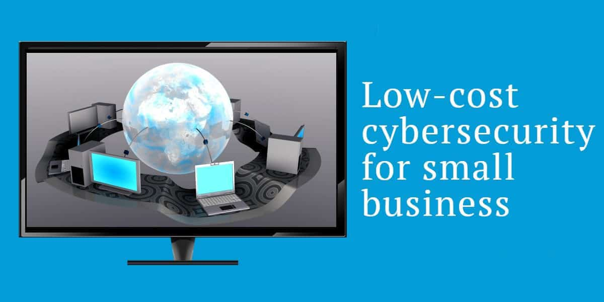 Ways to Improve Cybersecurity for Small Businesses